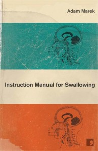 Instruction Manual for Swallowing (UK edition) by Adam Marek, cover design