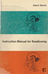 Instruction Manual for Swallowing by Adam Marek (UK edition) cover design